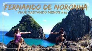 Série Fernando de Noronha: Viaje gastando menos #15