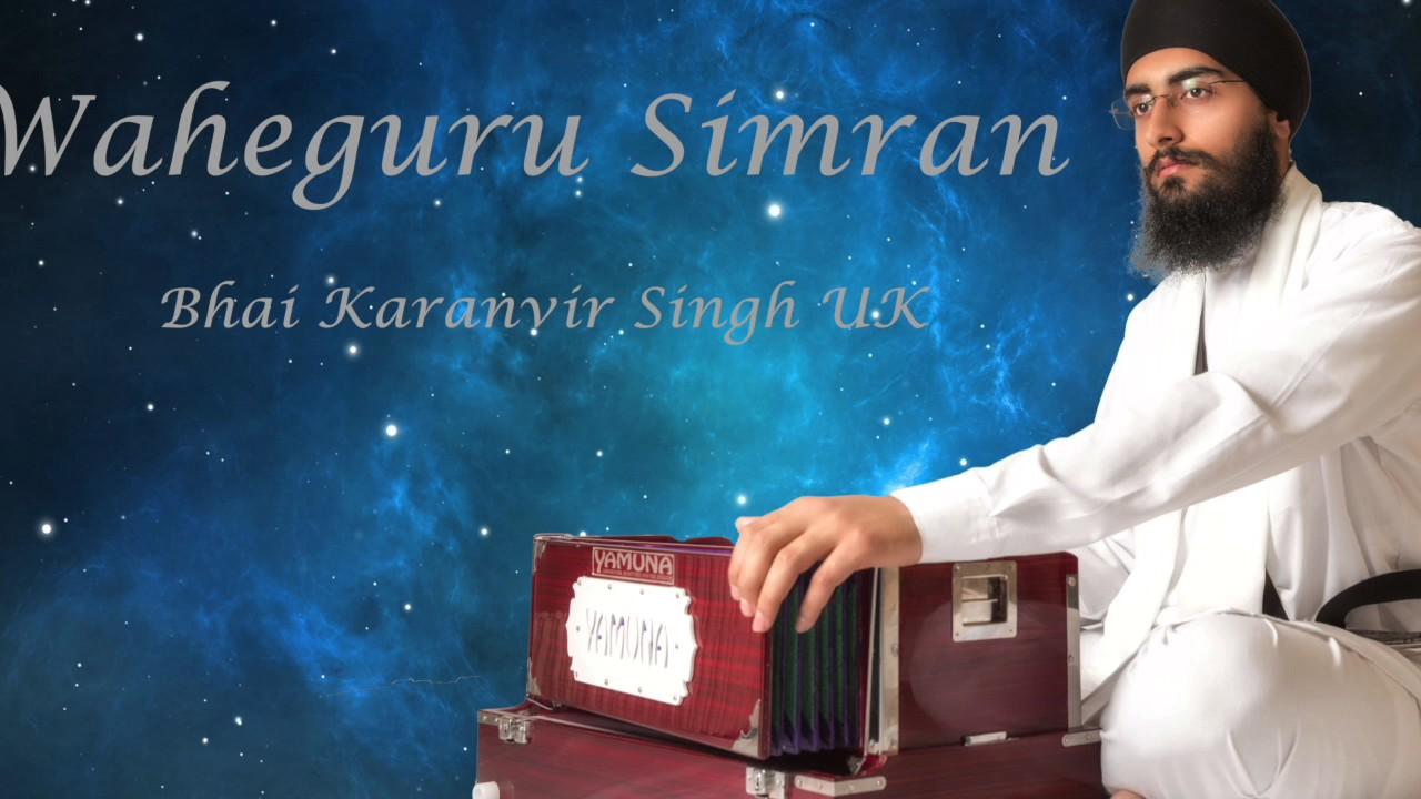Waheguru Simran - Bhai Karanvir Singh UK - YouTube