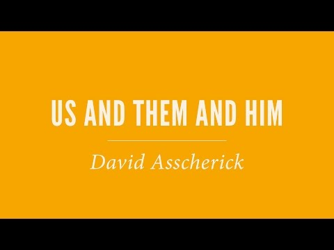 49. Ablazing Grace: Us and Them and Him