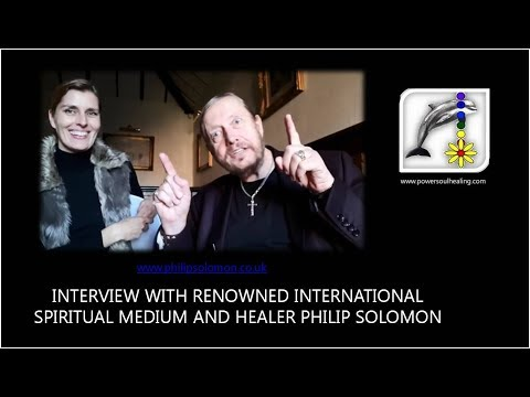 Interview with Renowned International Spiritualist Medium and Healer Phil Solomon