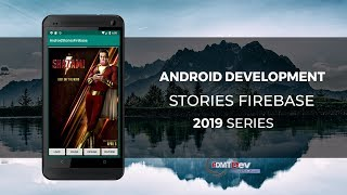 Android Studio Tutorial - Stories Progress View with Firebase