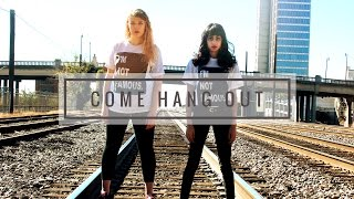 Come Hang Out Dance Cover - Madison Schneider & Nisha Kashyap