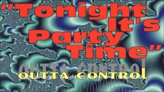 Outta Control - Tonight It's Party Time (Radio Edit)