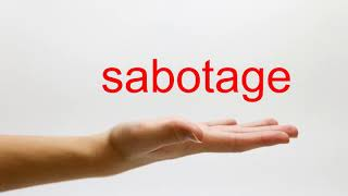 How To Pronounce Sabotage Video 6