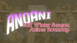AnoAni – Winter 2017
