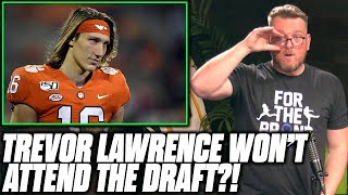 Pat McAfee Reacts To Trevor Lawrence Not Attending The Draft