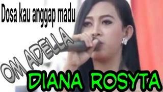 """ADELLA Terbaru 2016 """"Dosa Kau Anggap Madu"""" Diana Rosita Mp3"""