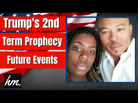 Trump's 2nd Term Prophecy \ Future Events