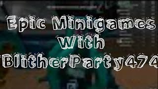 Roblox Epic Minigames with BlitherParty474
