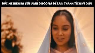 PHÉP LẠ - Đức mẹ hiện ra ở Guadalupe nước Mêxicô