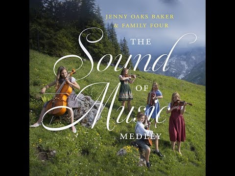 Sound of Music Medley - Jenny Oaks Baker & Family Four