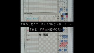 Project Planning 1 - The Framework