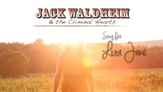 "Liza Jane - From Jack Waldheim & the Criminal Hearts, ""Love Tigers"""