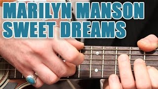 Partitions guitare Marilyn Manson - Sweet dreams