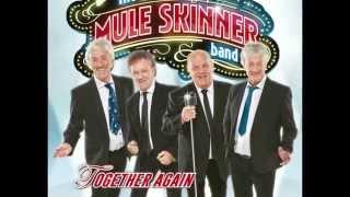 The Mule Skinner Band - Together Again