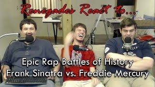 Renegades React to... Epic Rap Battles of History Frank Sinatra vs. Freddie Mercury