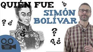 Quién fue Simon Bolivar