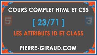 COURS COMPLET HTML ET CSS [23/71] - Les attributs id et class