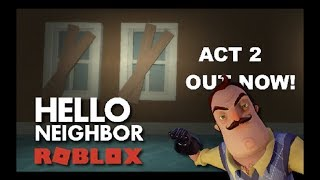 HELLO NEIGHBOR ROBLOX | ACT 2 HARİTASI [Türkçe]