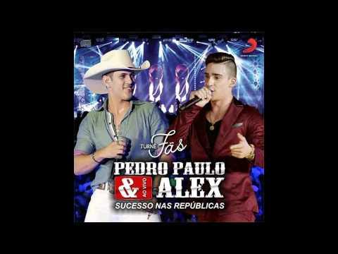 Pedro Paulo E Alex - Vixi Não Me Conhece CD Fãs 2015
