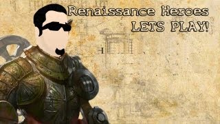 Renaissance Heroes - Just some game play