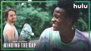 Minding The Gap: Trailer    • A Hulu Original Documentary