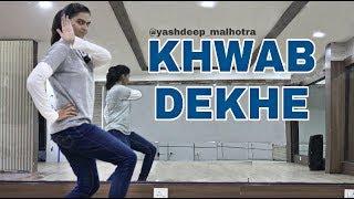 Khwab dekhe | Yashdeep Malhotra | Dance | Choreography