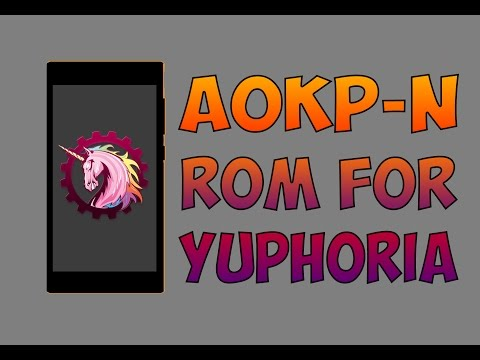 AOKP-N ROM for Yuphoria | How to Install + Review | No VoLTE