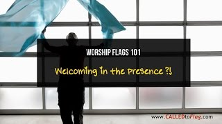 Worship Flags 101: Welcoming in the presence  ft David & Christian CALLED TO FLAG