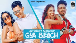 Goa Beach Tony Kakkar Neha Kakkar Free MP3 Song Download 320 Kbps