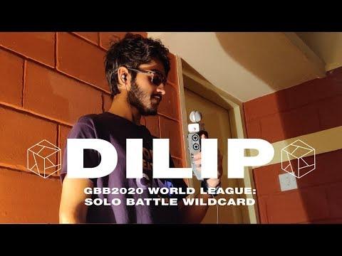 Dilip - Grand Beatbox Battle 2020: World League Solo Wildcard