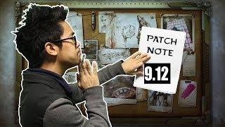 PATCH NOTE 9.12 : LE PATCH QUI FAIT PLAISIR ! NERF DE TOUS LES TOPTIER !