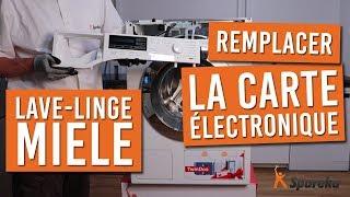 Comment remplacer la carte électronique de votre lave linge MIELE