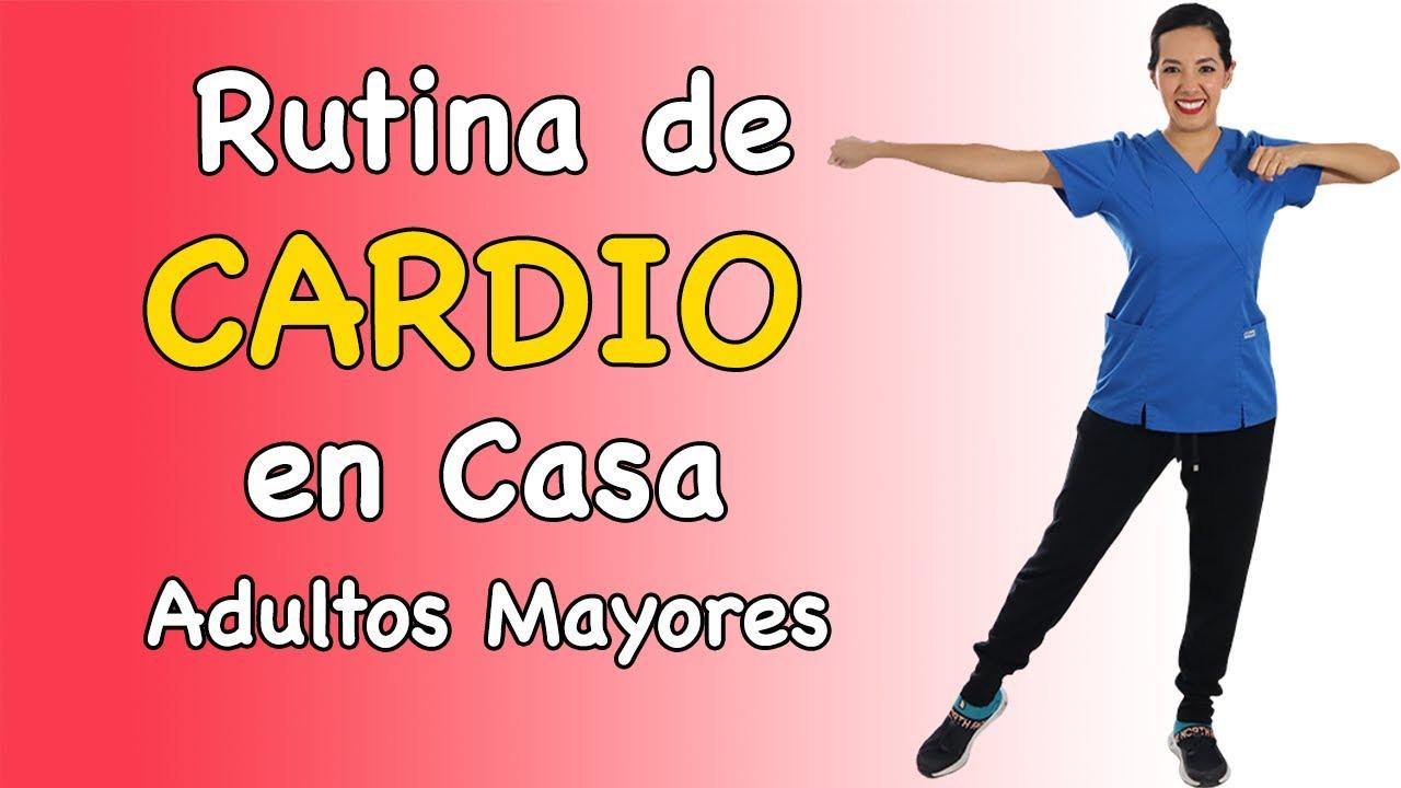 Rutina De Cardio En Casa Para Adultos Mayores 50 Minutos Youtube