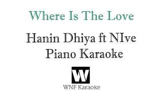 Hanin Dhiya Feat Nive Where Is The Love Piano Kara
