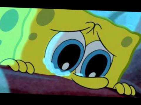 Spongebob Sad Moments:(