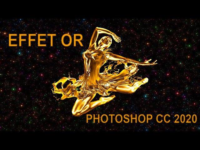 Effet Or Avec Photoshop Cc 2020 Bruno Sorce Youtube