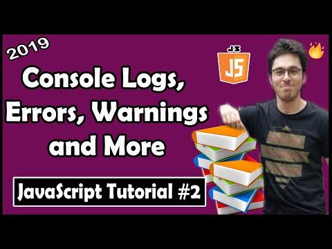 Console Logs, Errors, Warnings & More | JavaScript Tutorial In Hindi #2