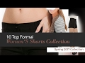 10 Top Formal Women'S Shorts Collection Spring 2017 Collection