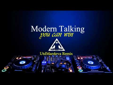 Modern Talking - You Can Win (UtdMan4eva Rmx)