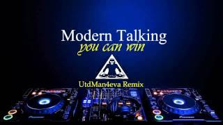 Modern Talking - You Can Win (UtdMan4eva Rmx)