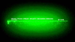 Willy Moon - Yeah Yeah (feat. Wiley) (Sinden Remix)