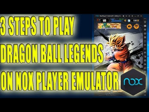 How To Play Dragon Ball Legends With Nox Player Emulator | With Proof