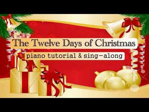 The Twelve Days of Christmas: piano tutorial and sing-along with free sheet music