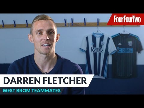 Darren Fletcher | Training ground teammates | West Bromwich Albion