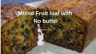 Oil Free Mixed Fruit Loaf Cake