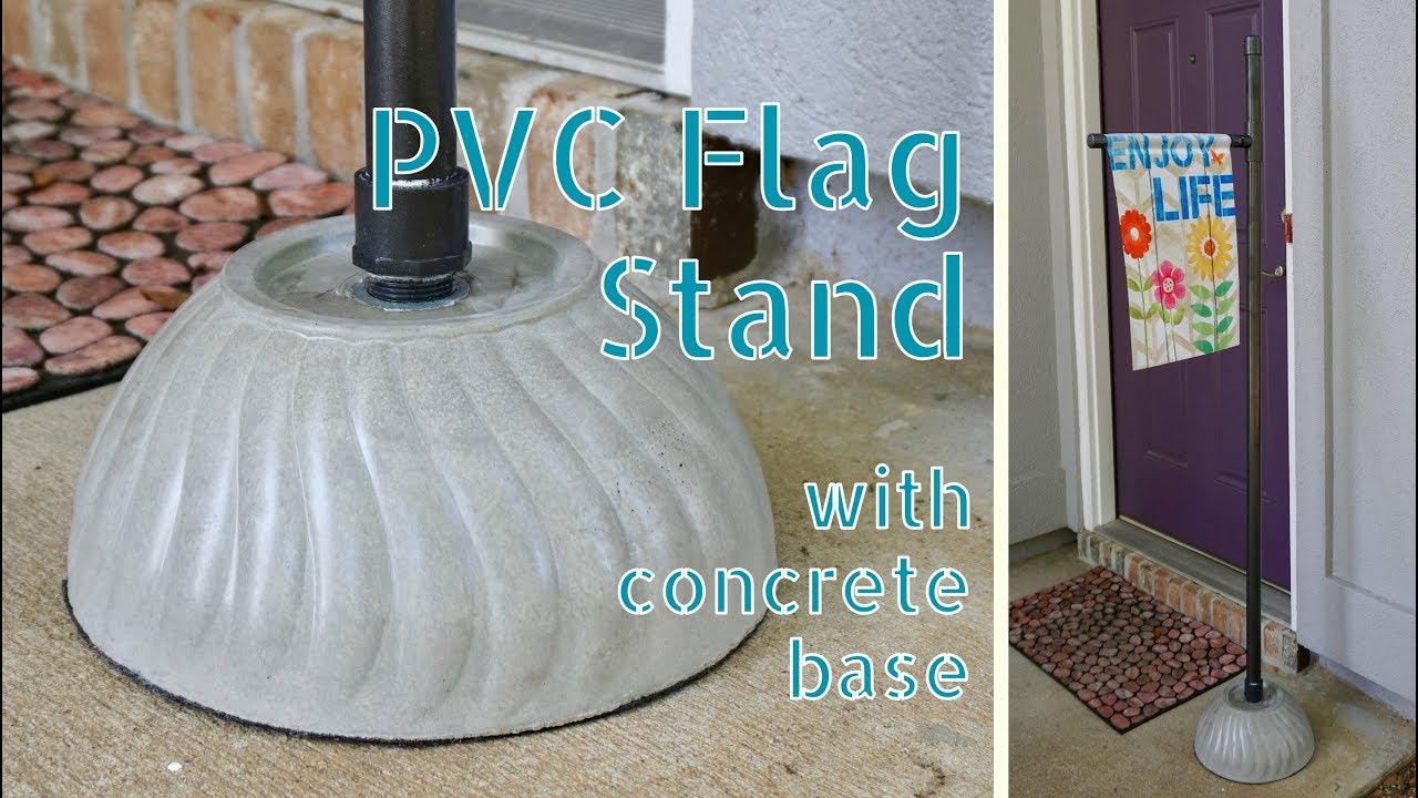 DIY Portable PVC  Concrete Flag Stand  YouTube