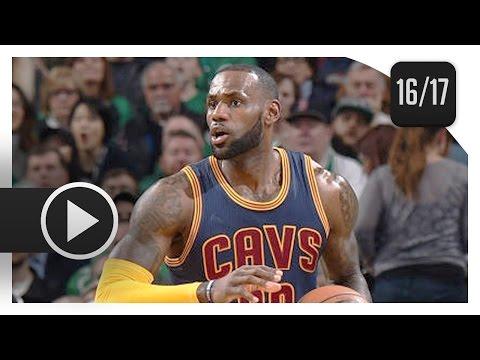 LeBron James Full Highlights vs Celtics (2017.04.05) - 36 Pts, 10 Reb, MVP MODE!