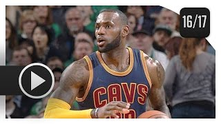 LeBron James Full Highlights vs Celtics (2017.04.05) - 36 Pts, 10 Reb, MVP MODE!