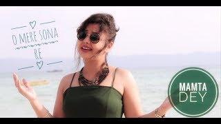 O Mere Sona Re I Hindi Cover Song I Mamta Dey